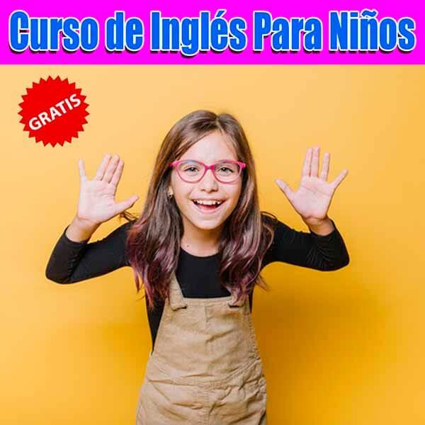 Curso de Inglés Gratis para Niños.